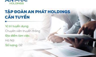 An Phát Holdings tuyển Chuyên viên Thương hiệu
